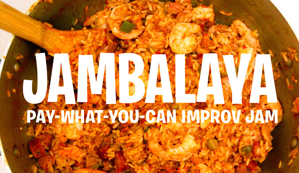 Jambalaya Improv Jam