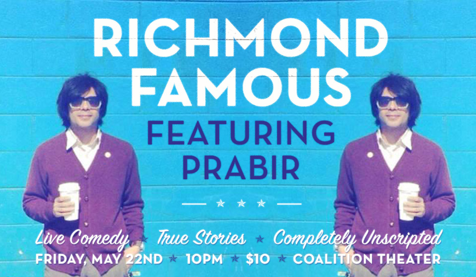 Richmond Famous: Prabir